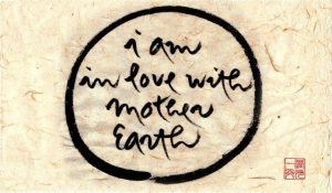 In Love with Mother Earth